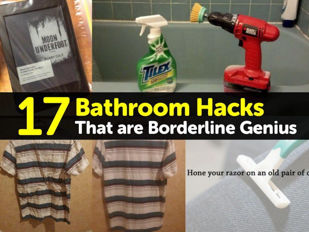 17 Bathroom Hacks That Are Borderline Genius