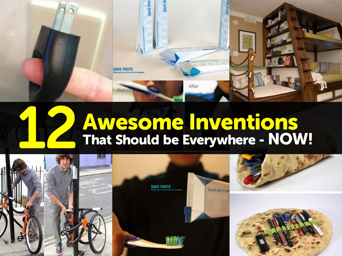 12 Awesome Inventions That Should be Everywhere - NOW!