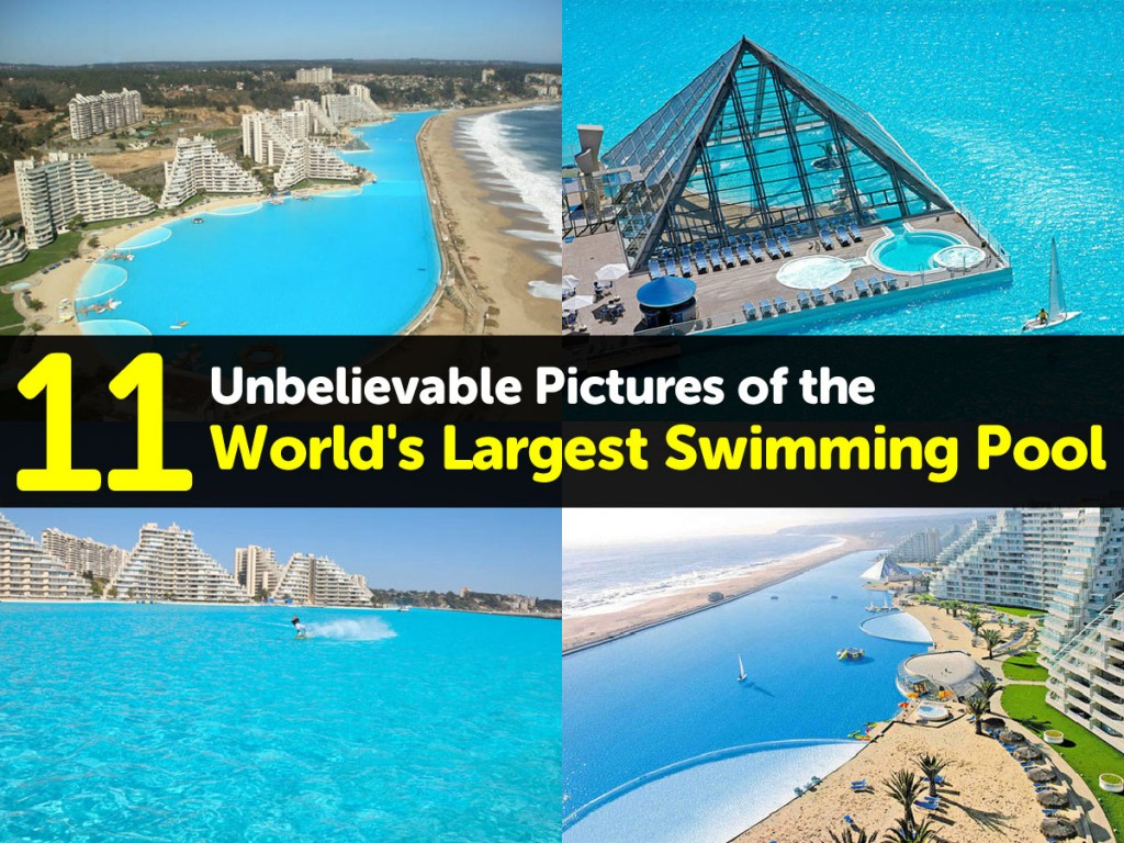 11 unbelievable pictures of the world 39 s largest swimming pool for Tallest swimming pool in the world