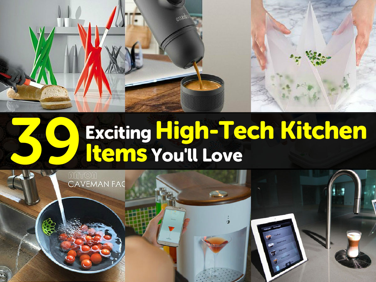 39 Exciting High Tech Kitchen Items You ll Love