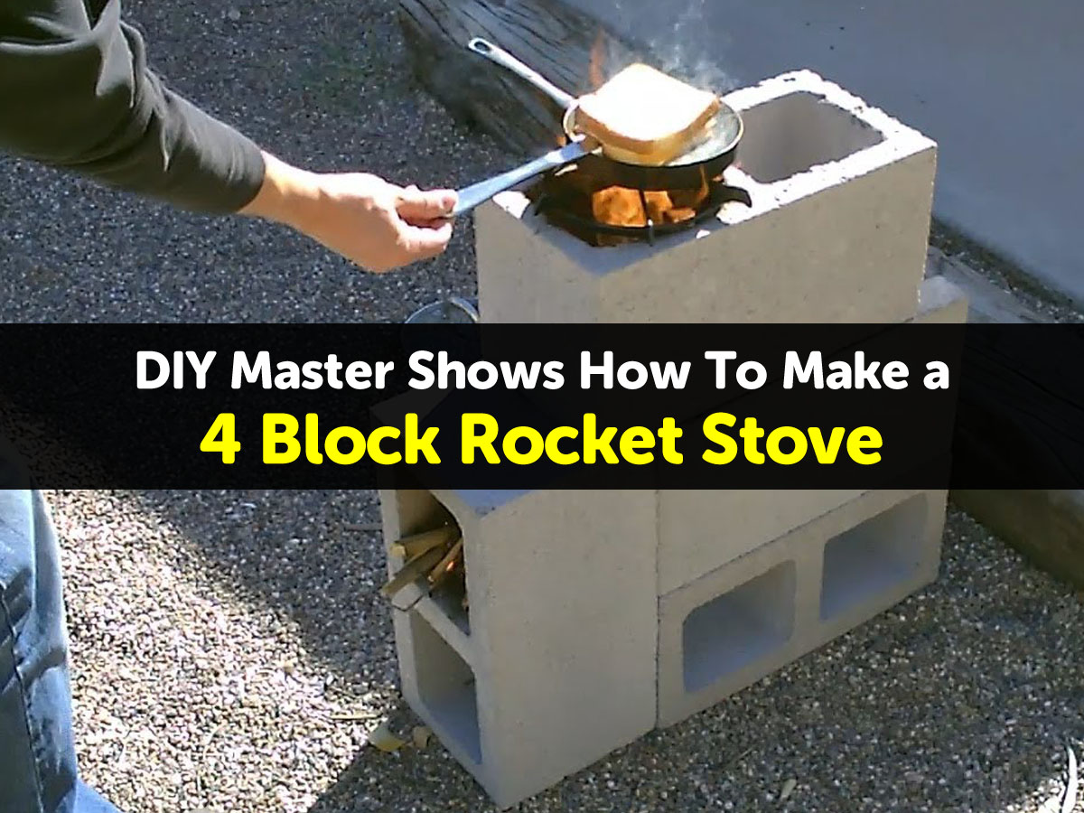 Diy master shows how to make a 4 block rocket stove for 4 block rocket stove