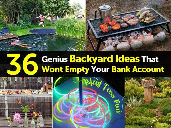 36 Genius Backyard Ideas That Wont Empty Your Bank Account