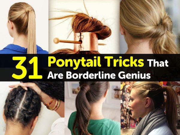 31 Ponytail Tricks That Are Borderline Genius