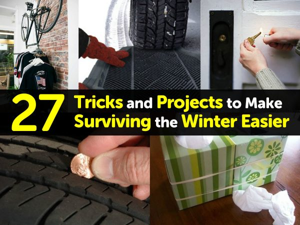 27 Tricks and Projects to Make Surviving the Winter Easier