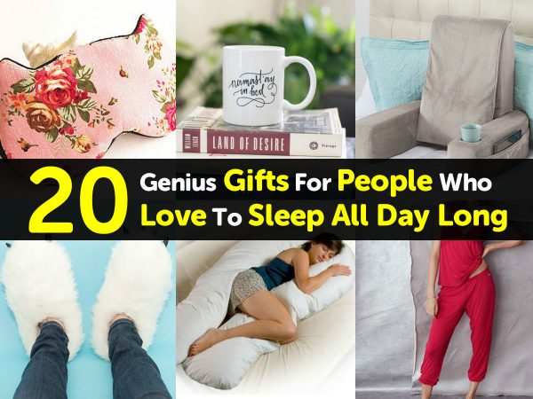20 Genius Gifts For People Who Love To Sleep All Day Long