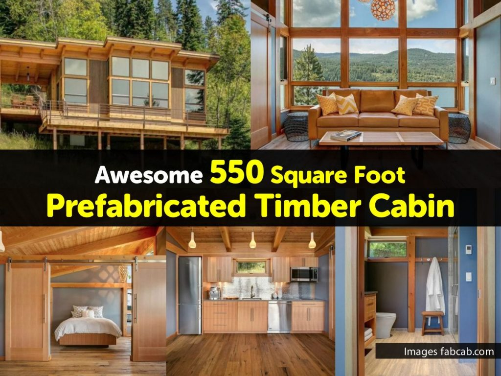 Awesome 550 Square Foot Prefabricated Timber Cabin