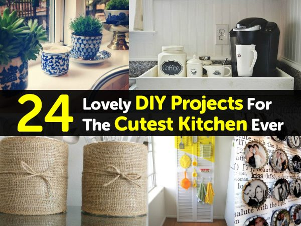 24 Lovely DIY Projects For The Cutest Kitchen Ever