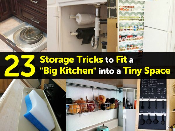 "23 Storage Tricks to Fit a ""Big Kitchen"" into a Tiny Space"