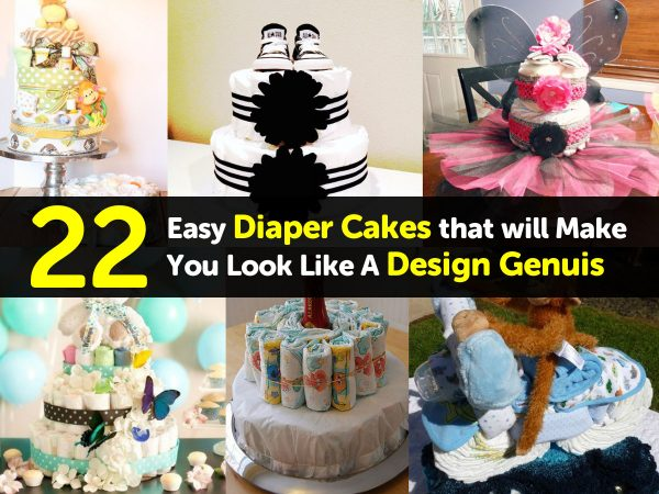 22 Easy Diaper Cakes that will Make You Look Like A Design Genuis