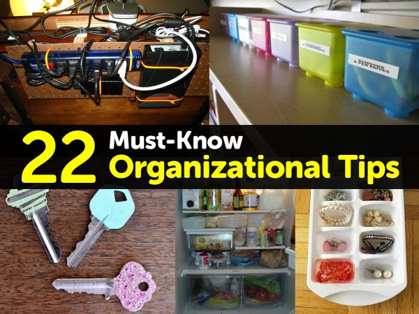 22 Must-Know Organizational Tips