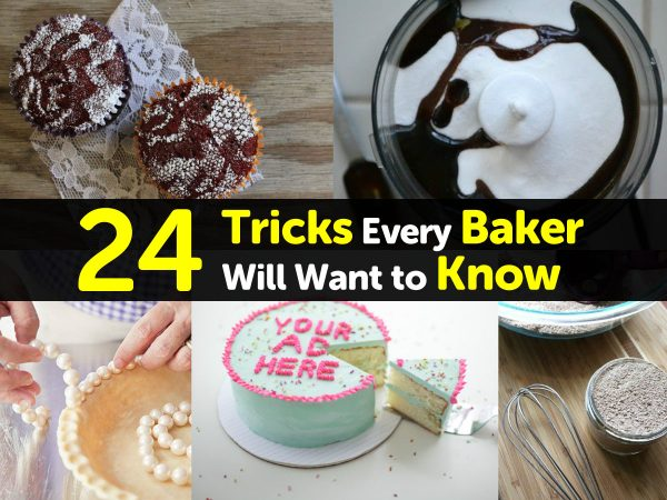 24 Tricks Every Baker Will Want to Know
