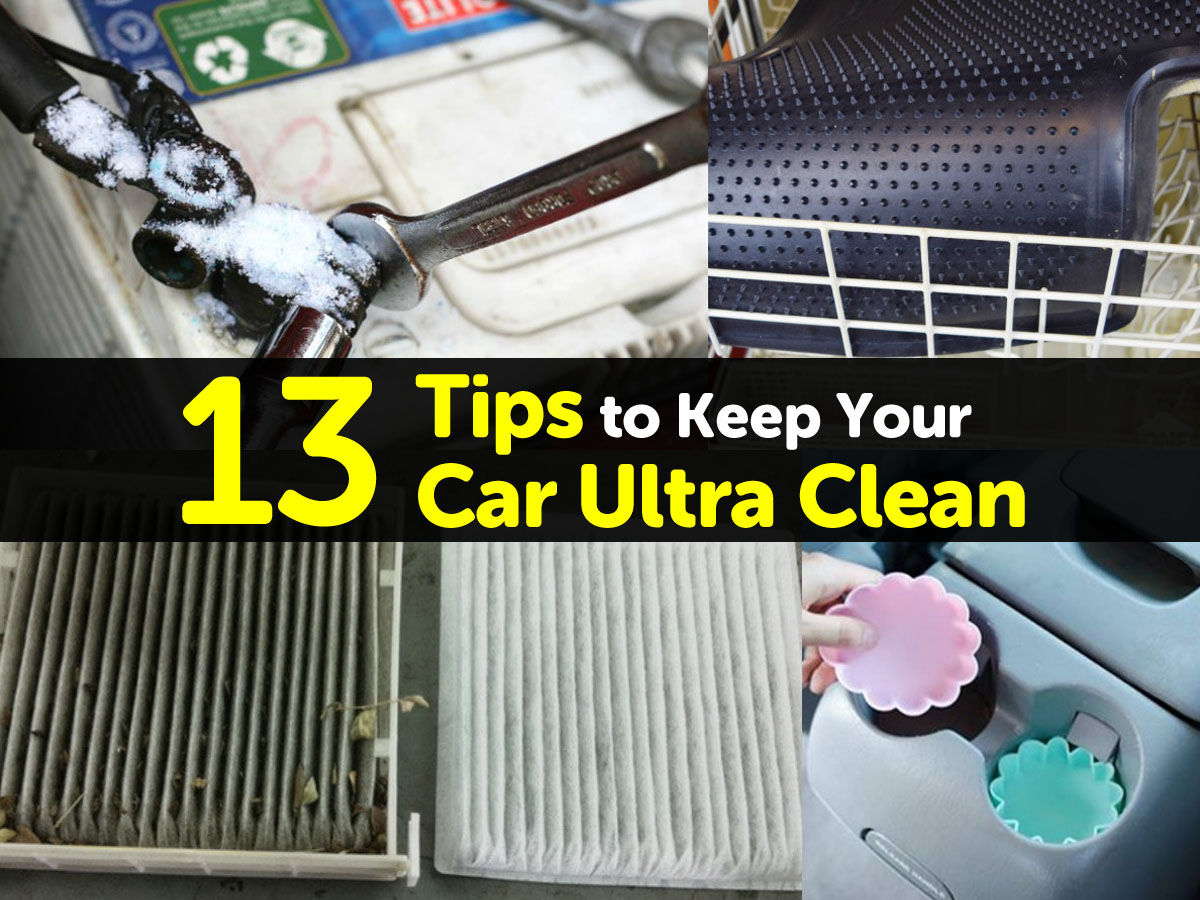 13 Tips To Keep Your Car Ultra Clean