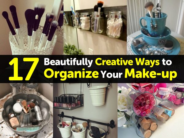 17 Beautifully Creative Ways to Organize Your Make-up