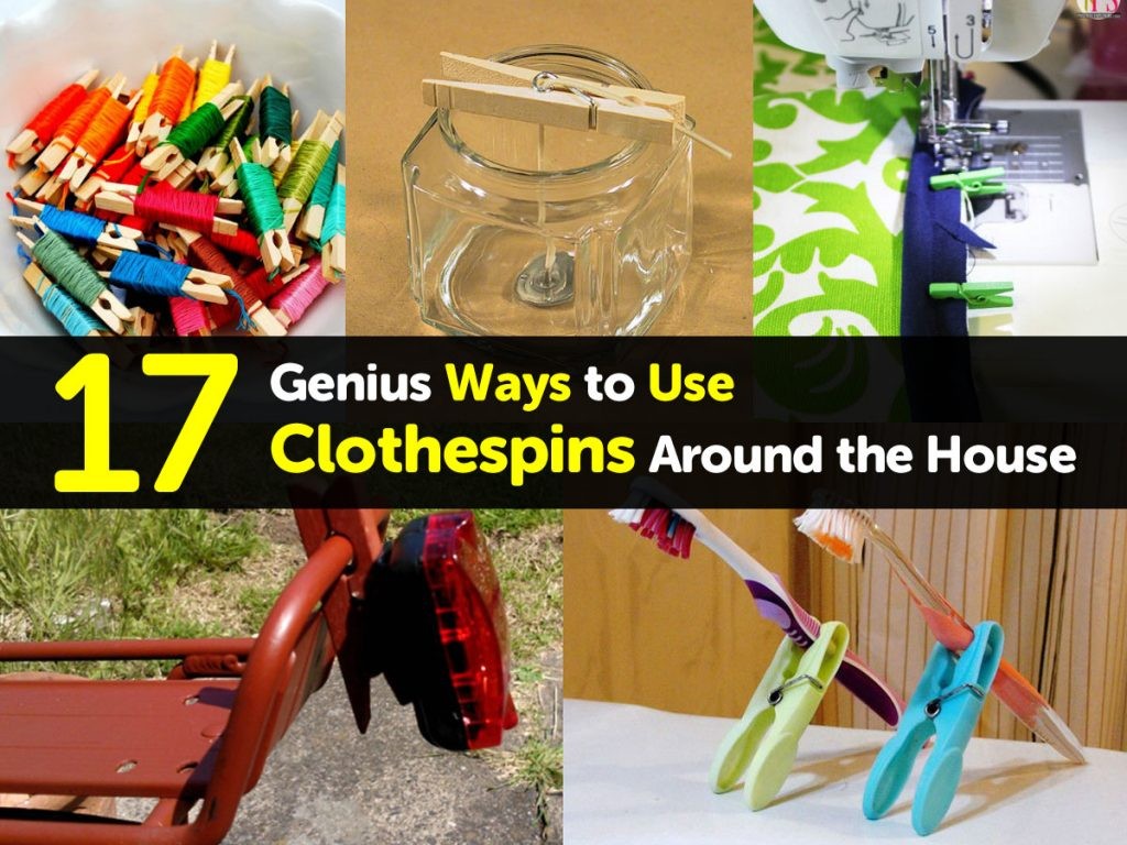 17 genius ways to use clothespins around the house
