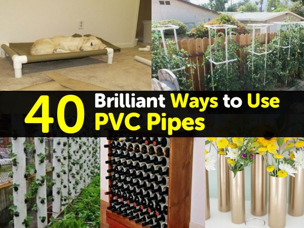 40 Brilliant Ways to Use PVC Pipes