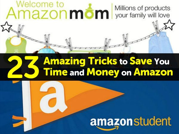 23 Amazing Tricks to Save You Time and Money on Amazon